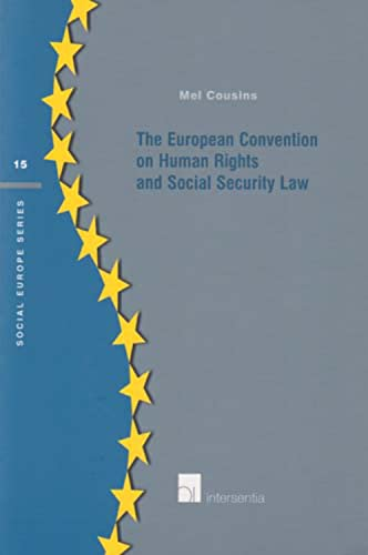 9789050957632: The European Convention on Human Rights and Social Security Law (Social Europe Series)
