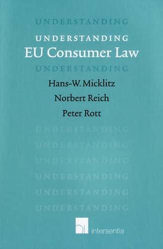 9789050957762: Understanding EU Consumer Law