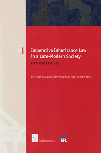 Imperative Inheritance Law in a Late-Modern Society - Five Perspectives: Castelein, Christoph