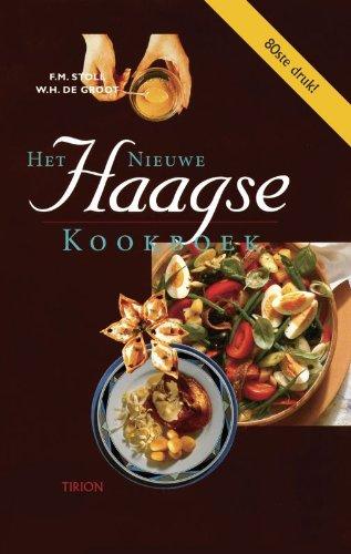 9789051215380: Het nieuwe Haagse kookboek: recepten, menu's en receptenleer Huishoudschool Laan van Meerdervoort Den Haag