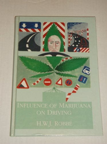 9789051470239: influence of marijuana on driving