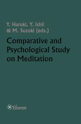 Comparative and Psychological Study on Meditation: Y. Ishii, M.
