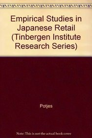 Empirical studies in Japanese retailing,: Potjes, Jeroen C.A