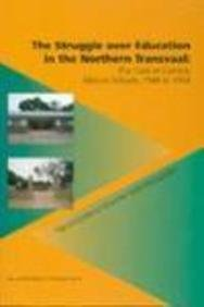 9789051701982: The Struggle Over Education In Northern Transvaal: The Case Of Catholic Mission Schools, 1948-1994 (Tinbergen Institute Research)