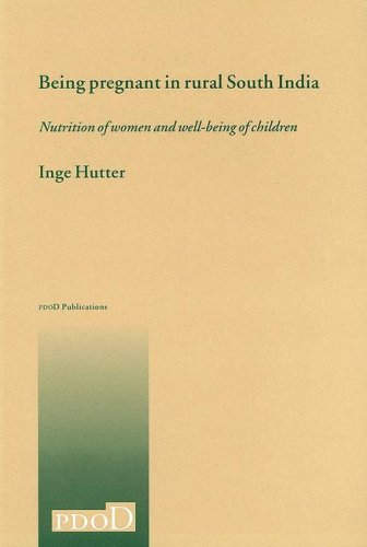 Being Pregnant In Rural South India.: Hutter, Inge