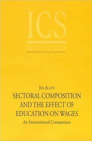 9789051704327: Sectoral Composition and the Effect of Education on Wages