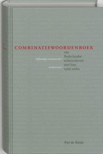 9789051707229: Combinatiewoordenboek van Nederlandse substantieven (zelfstandige naamwoorden) met hun vaste verba (werkwoorden)