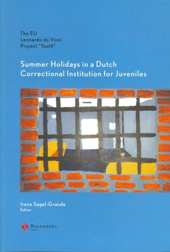 "Youth "": summer holidays in a Dutch correctional institution for juveniles : the EU Leonardo ..."