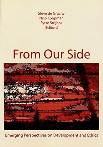 9789051709742: From Our Side: Emerging Perspectives on Development and Ethics (SAVUSA Series)