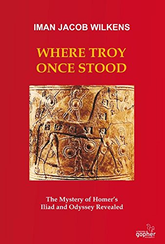 9789051792089: Where Troy Once Stood: the mystery of homer's Iliad and Odyssey revealed