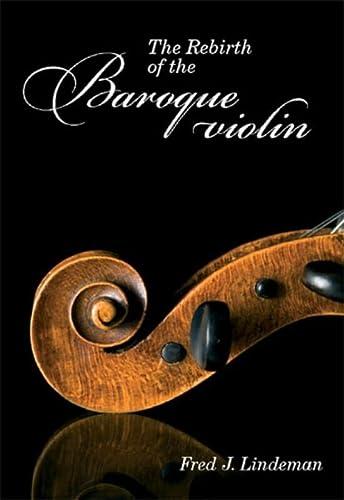 9789051797428: The Rebirth of the Baroque violin