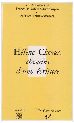 9789051831634: Helene Cixous, Chemins d'une Écriture (Faux Titre)