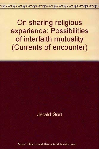 9789051832075: On Sharing Religious Experience: Possibilities of Interfaith Mutuality (Currents of Encounter)