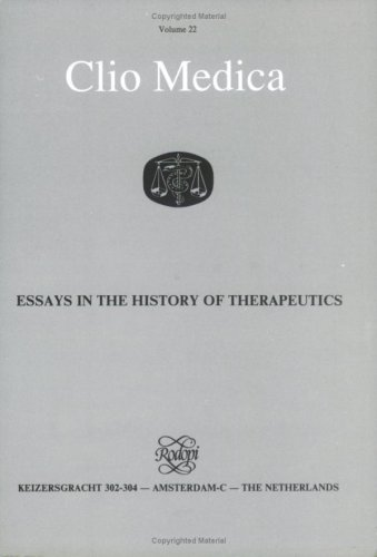 Essays in the history of therapeutics.: BYNUM, W.F. & V. NUTTON (eds.)