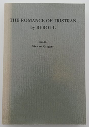 The Romance of Tristan by Beroul (Faux Titre): Rodopi Bv Editions