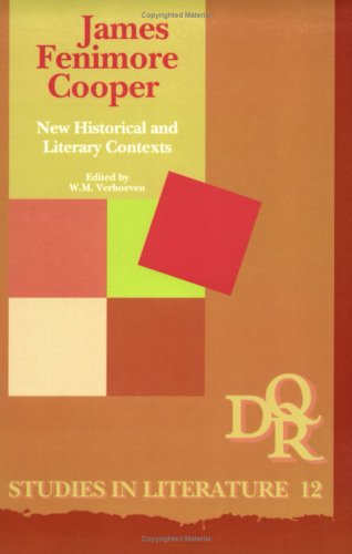 9789051833607: James Fenimore Cooper: New Historical and Literary Contexts (DQR Studies in Literature)