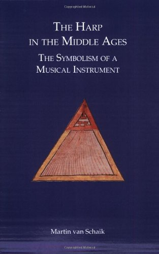 9789051833676: The harp in the Middle Ages. The symbolism of a musical instrument.