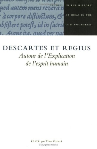 9789051833751: Descartes Et Regius: Edite Par Th. Verbeek (Studies in the History of Ideas in the Low Countries 2)