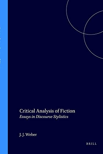 9789051834024: Critical Analysis of Fiction: Essays in Discourse Stylistics (Costerus New Series)