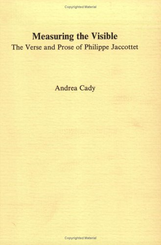 9789051834031: Measuring the Visible: The Verse and Prose of Philippe Jaccottet