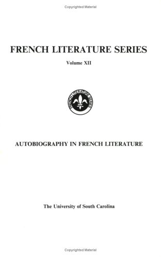 9789051834758: Autobiography In French Literature.(French Literature Series 12)