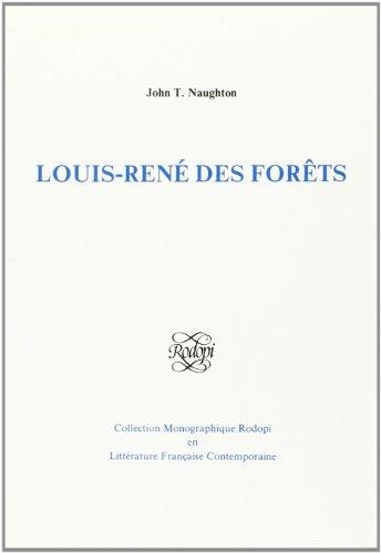 Louis-Rene Des Forets (Paperback): John T. Naughton