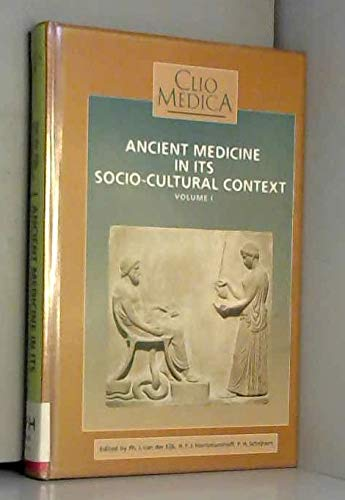 9789051835250: Ancient Medicine in Its Socio-Cultural Context: Papers Read at the Congress Held at Leiden University 13-15 April 1992