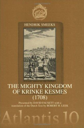 The Mighty Kingdom of Krinke Kesmes (1708).: Smeeks, Hendrik