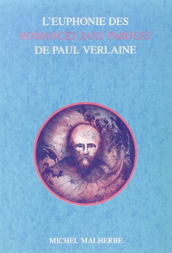 9789051837186: L'Euphonie Des Romances Sans Paroles De Paul Verlaine