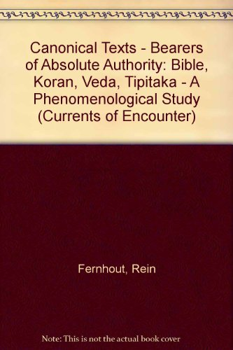 Canonical Texts: Bearers of Absolute Authority ?: Rein Fernhout