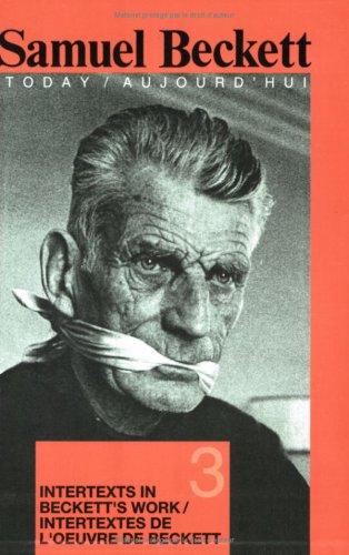 Intertexts in Beckett's Work Et/ou Intertextes De: Marius Buning (volume