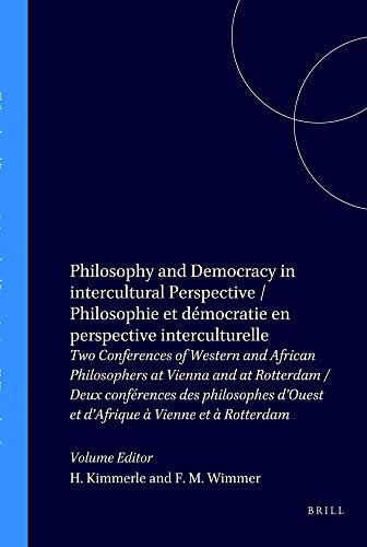 9789051838220: Philosophy and Democracy in intercultural Perspective / Philosophie et démocratie en perspective interculturelle: Philosophie Et Democratie En ... / Etudes de philosophie interculturelle)