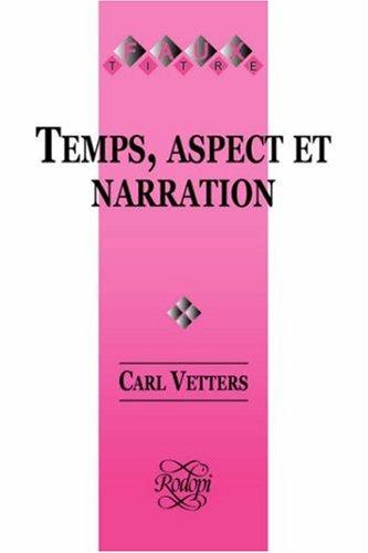 9789051839227: Temps, Aspect et Narration (Faux Titre)