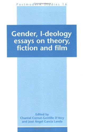 9789051839586: Gender, I-Deology. Essays on theory, fiction and film. (Postmodern Studies)