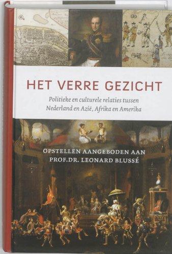 9789051944228: Het verre gezicht: politieke en culturele relaties tussen Nederland en Azië, Afrika en Amerika