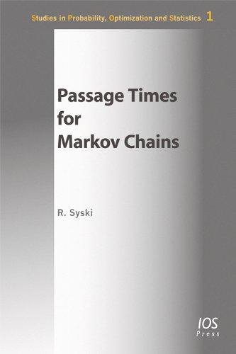 Passage Times for Markov Chains, (Studien Zur Osterreichischen Philosophie,): Syski, R.
