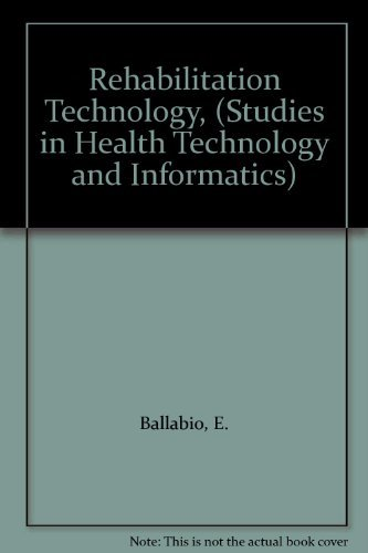 REHABILITATION TECHNOLOGY: VOLUME 9.: Ballabio, E and