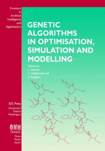 9789051991802: Genetic Algorithms in Optimisation, Simulation and Modelling, (Frontiers in Artificial Intelligence and Applications , Vol 23)