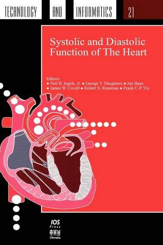 9789051992113: Systolic and Diastolic Function of the Heart: Proceedings of the 11th International Conference of the Cardiovascular Dynamics Society, San Francisco, ... Health Technology and Informatics, Vol. 21)