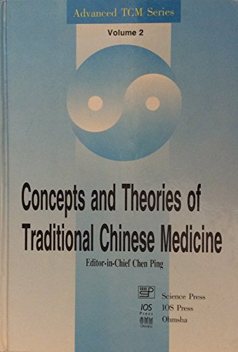 9789051992434: Concepts and Theories of Traditional Chinese Medicine (Advanced Traditional Chinese Medicine Series, Vol. 2)