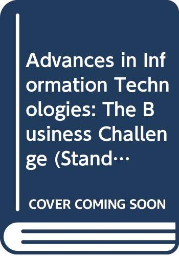 Advances in Information Technologies: The Business Challenge: Roger, J. Y.