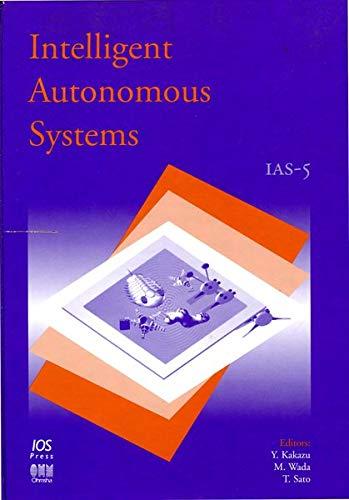 9789051993981: Intelligent Autonomous Systems 5: IAS-5