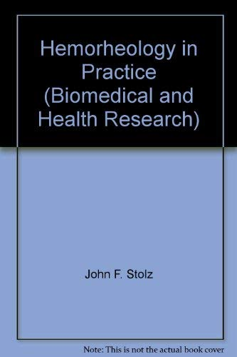 Hemorheology in Practice (Biomedical and Health Research)