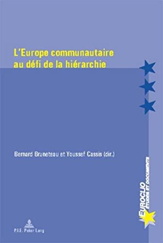 9789052010557: L'Europe communautaire au défi de la hiérarchie (French Edition)