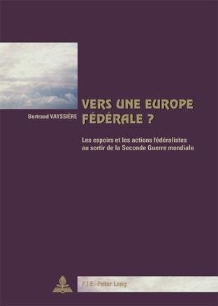 9789052010793: Vers une Europe fédérale? (French Edition)