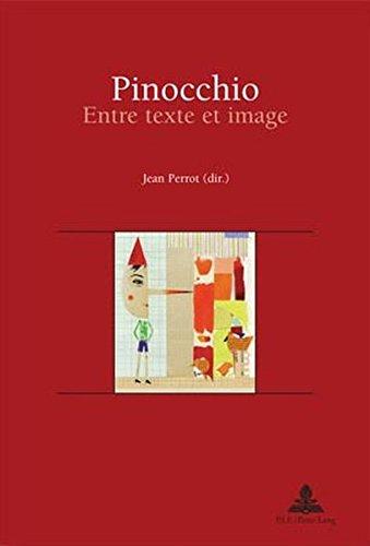 Pinocchio Entre texte et image: Perrot Jean (dir.)
