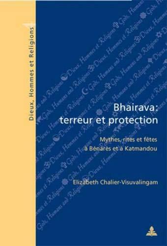 9789052011738: Bhairava: terreur et protection (Collection << Dieux, Hommes Et Religions >> No. 4)