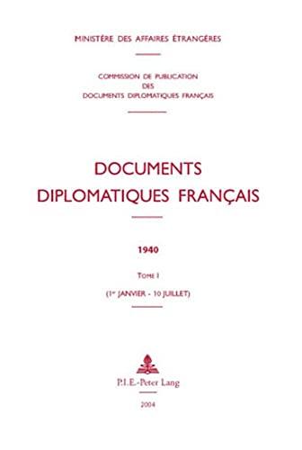 9789052012056: Documents diplomatiques français: 1940 - Tome I (1er janvier - 10 juillet)