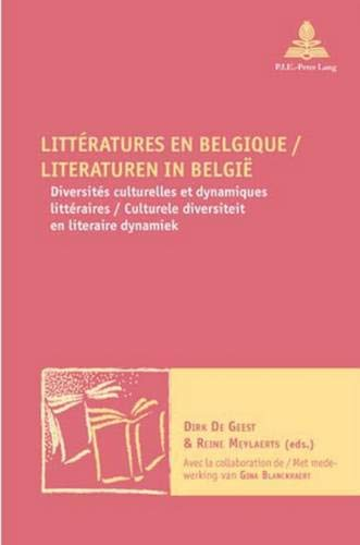 Littératures en Belgique. Literaturen in België: Dirk De Geest