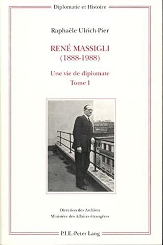 9789052012605: René Massigli (1888-1988): Une vie de diplomate (Diplomatie et histoire) (French Edition)